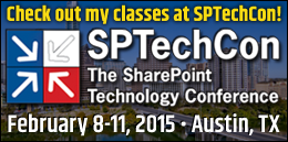 I'm speaking at SPTechCon Austin 2015